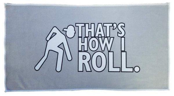 That?s How I Roll Bowls Polishing Towel 1
